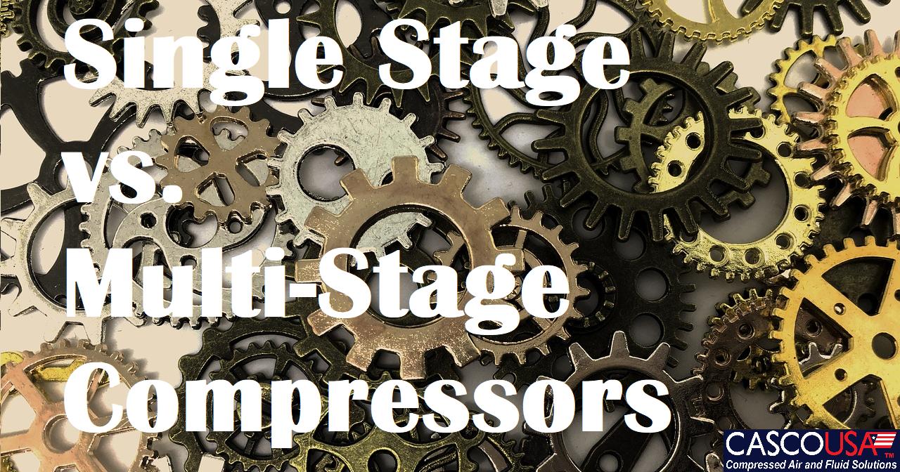 Single vs  Multi-Stage Compressors – CASCO USA